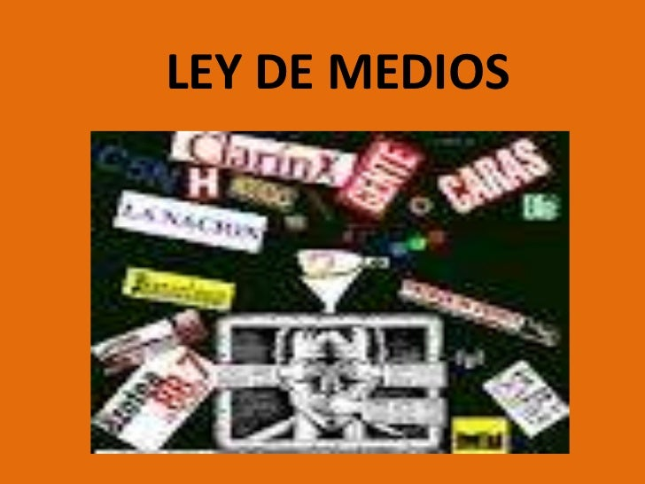 LEY DE MEDIOS