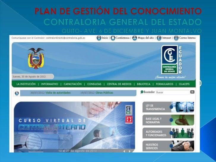 LA CONTRALORIAGENERAL DELESTADO ES UNORGANISMO           CUENTA EN LA          LA CGE DETECNICO             ACTUALIDAD CON...