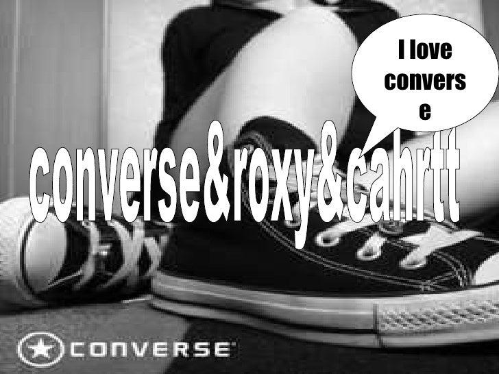 converse&roxy&cahrtt I love converse
