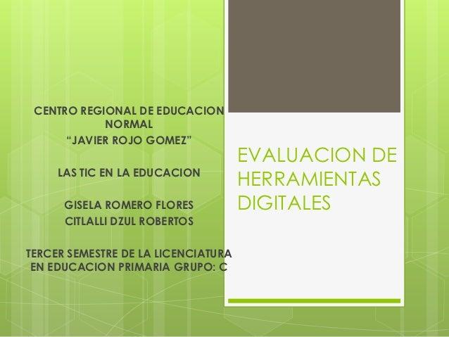 """CENTRO REGIONAL DE EDUCACION            NORMAL      """"JAVIER ROJO GOMEZ""""                                     EVALUACION DE ..."""