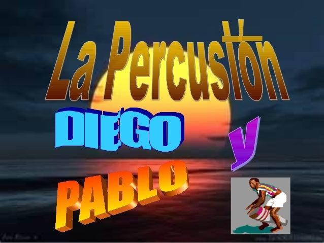 LA PERCUSIÓNUn instrumento de percusión es un tipo de instrumento musical cuyo sonido se origina al ser golpeado o agitado...