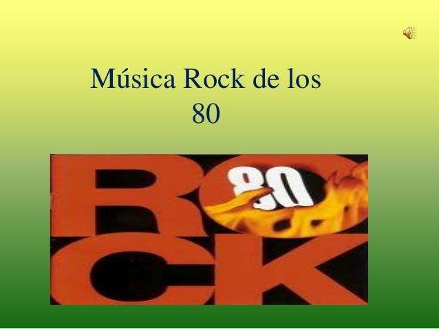 Música Rock de los       80