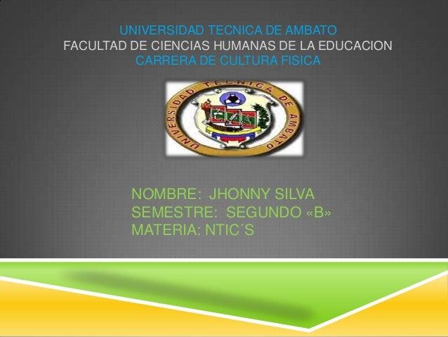 UNIVERSIDAD TECNICA DE AMBATOFACULTAD DE CIENCIAS HUMANAS DE LA EDUCACION          CARRERA DE CULTURA FISICA         NOMBR...