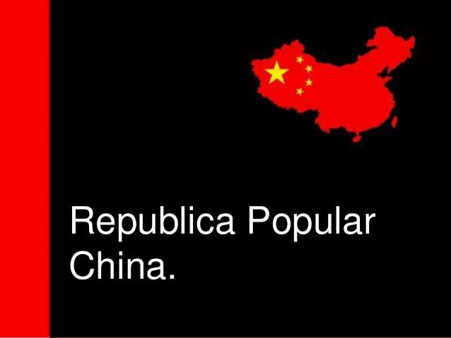 Republica PopularChina.