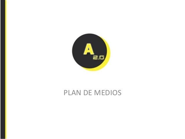 EL AMANTE 2.0 PLAN DE MEDIOS