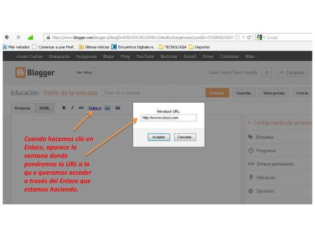 Cuando hacemos clic enEnlace, aparece laventana dondepondremos la URL a laqu e queramos accedera través del Enlace queesta...