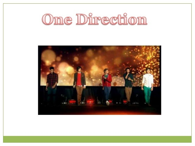 One Direction es una boy band británico-                 irlandesa formada    en Londres, concretamente en julio de 2010; ...