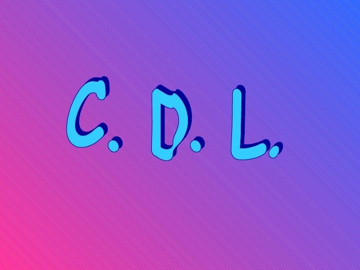 C. D. L.