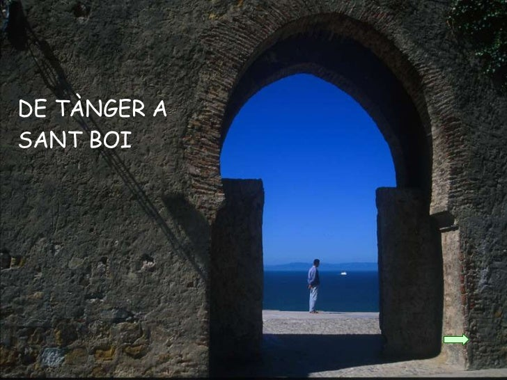 DE TÀNGER A SANT BOI