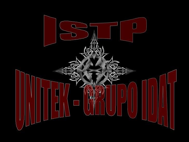 ISTP UNITEK - GRUPO IDAT
