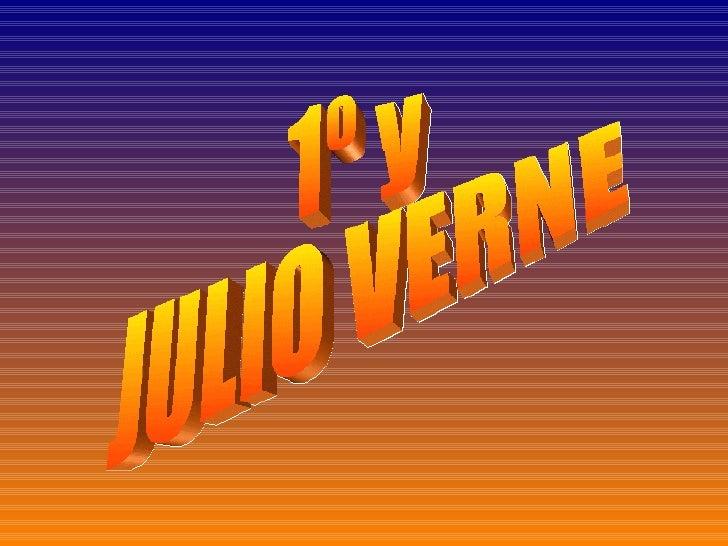 1º y  JULIO VERNE