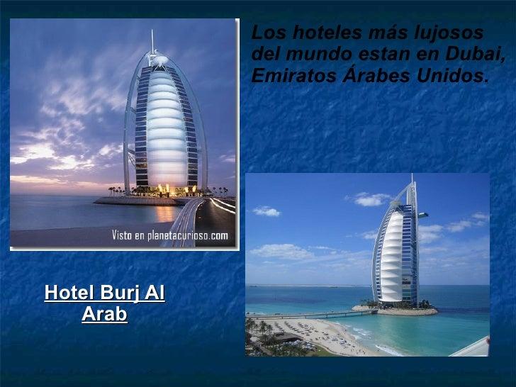 Hoteles Más Lujosos Del Mundo En Dubai