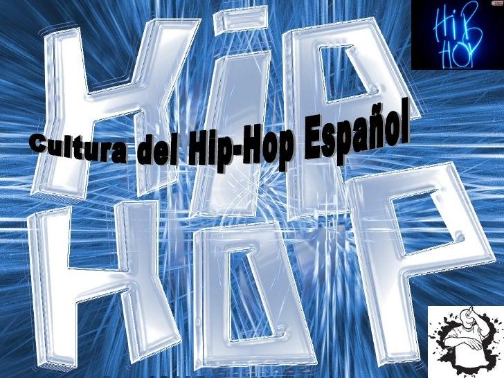 Cultura del Hip-Hop Español