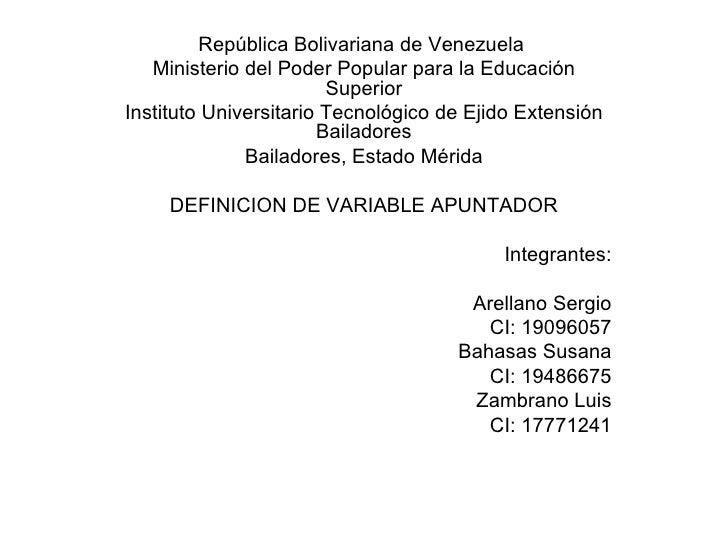 República Bolivariana de Venezuela  Ministerio del Poder Popular para la Educación Superior Instituto Universitario Tecnol...