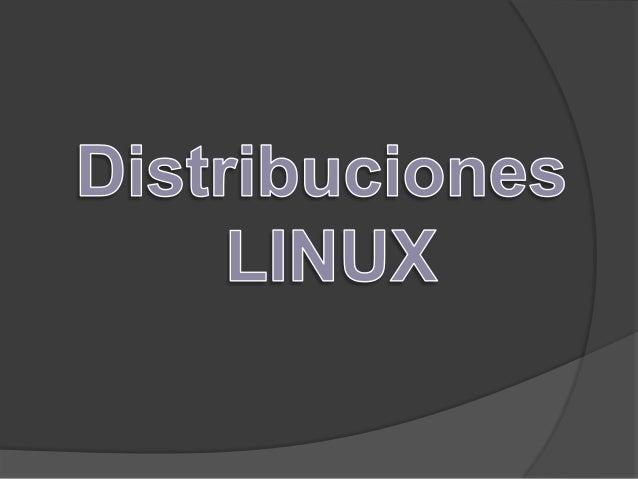 -Concepto: Una distribución Linux : es una distribución de software basada en el núcleo Linux que incluye determinados paq...