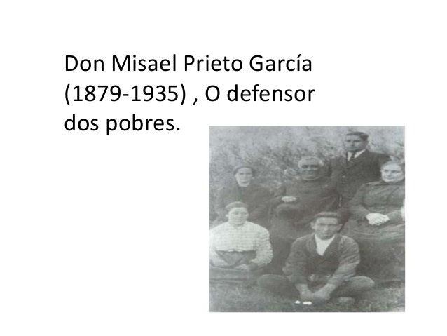 Don Misael Prieto García(1879-1935) , O defensordos pobres.