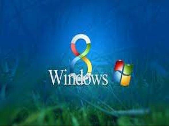 WINDOWS 8   Windows 8 es la versión actual del sistema operativo de    Microsoft Windows, producido por Microsoft para su...
