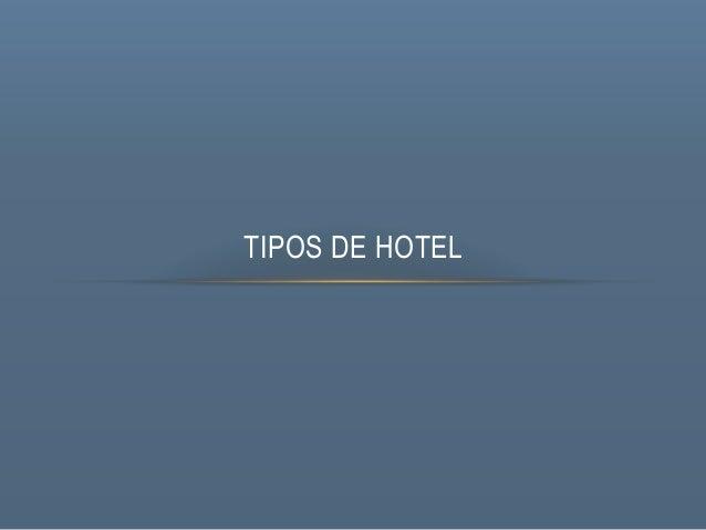 TIPOS DE HOTEL