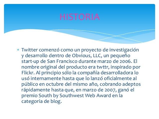 El 3 de noviembre de 2009 apareció la versión de Twitteren español. El 8 de octubre de 2009 el microbloggingpublicó una ap...