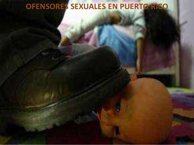 OFENSORES SEXUALES EN PUERTO RICO