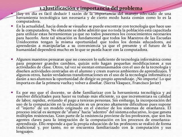 """1.3Planteamiento del problema Sánchez (2000) opina que """"Es de suma importancia el uso de la computadora para cualquieract..."""