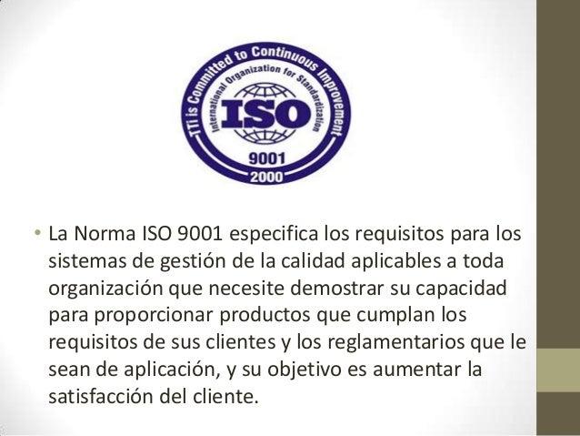 • La Norma ISO 9004 proporciona directrices que consideran tanto laeficacia como la eficiencia del sistema de gestión de l...