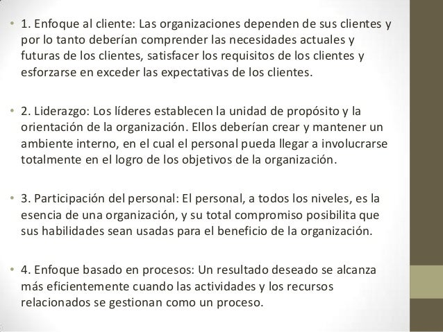 • 5. Enfoque de sistema para la gestión: Identificar, entender y gestionar losprocesos interrelacionados como un sistema, ...