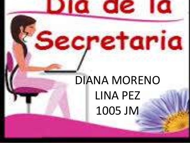 DIANA MORENOLINA PEZ1005 JM