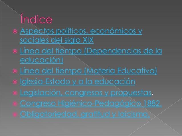  Durante el porfiriato la historia del país seenriqueció, políticamente,económicamente, socialmente. Acontecimientos his...