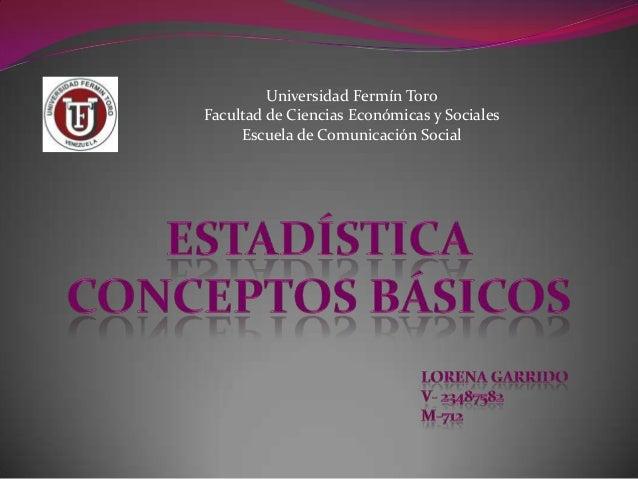 Universidad Fermín ToroFacultad de Ciencias Económicas y SocialesEscuela de Comunicación Social