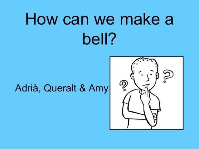 How can we make abell?Adrià, Queralt & Amy