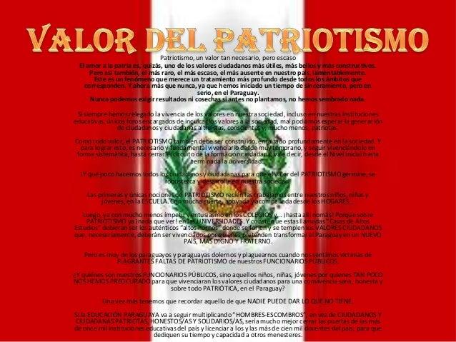 Patriotismo, un valor tan necesario, pero escasoEl amor a la patria es, quizás, uno de los valores ciudadanos más útiles, ...
