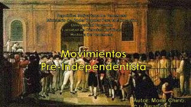 En 1.770 se inician en Venezuela los movimientos pre independentistas. Es a finales del siglo XVIII cuando comienza a mani...