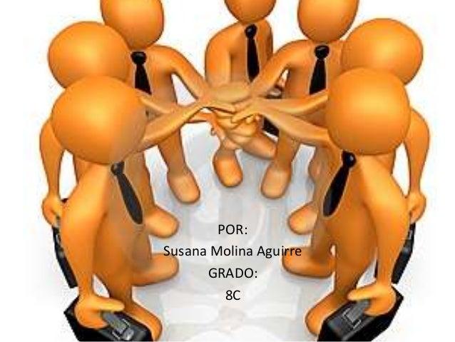 POR: Susana Molina Aguirre GRADO: 8C