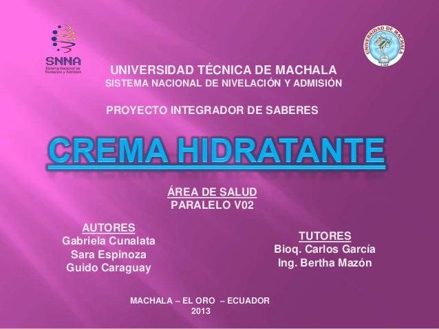 PROYECTO INTEGRADOR DE SABERES AUTORES Gabriela Cunalata Sara Espinoza Guido Caraguay TUTORES Bioq. Carlos García Ing. Ber...