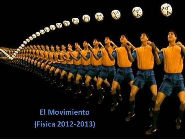 El Movimiento (Física 2012-2013)