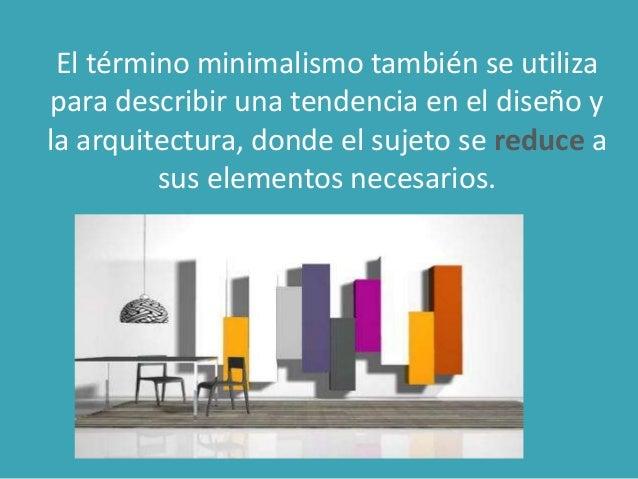 Arquitectura minimalista for Significado de la palabra minimalista