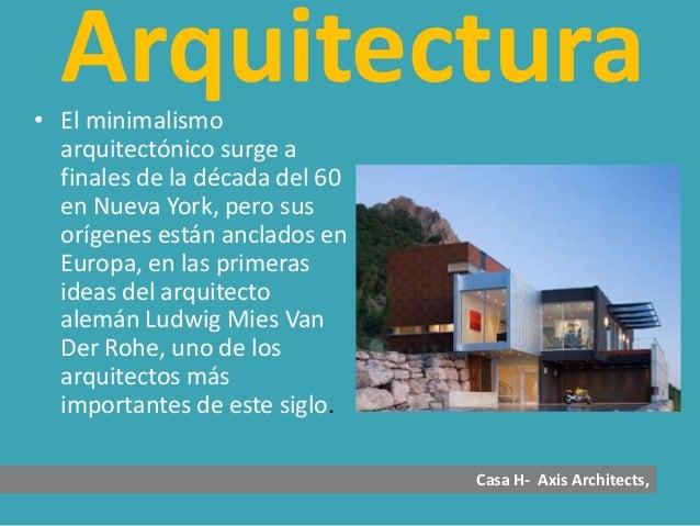 Arquitectura minimalista for Casa minimalista definicion