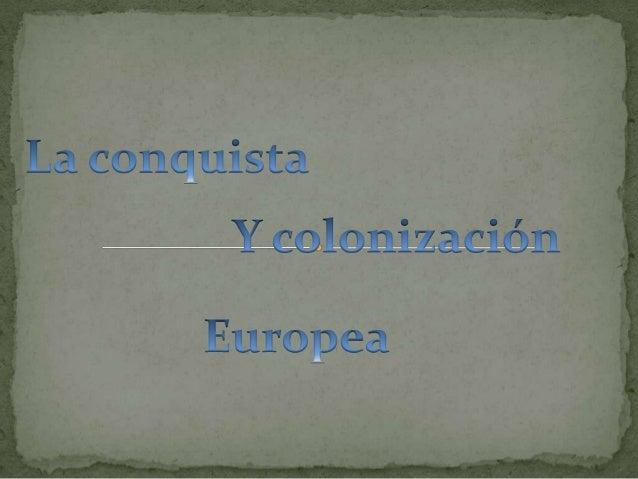  La conquista europea se realizó a partir de enclaves urbanos y no penetró o fue rechazada, en amplias áreas del continen...