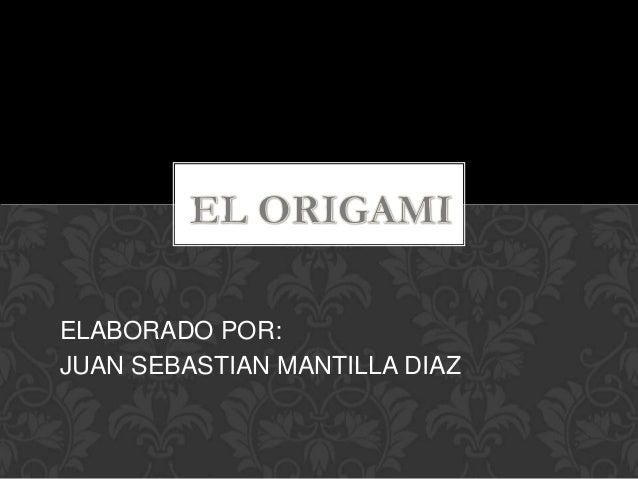 ELABORADO POR: JUAN SEBASTIAN MANTILLA DIAZ