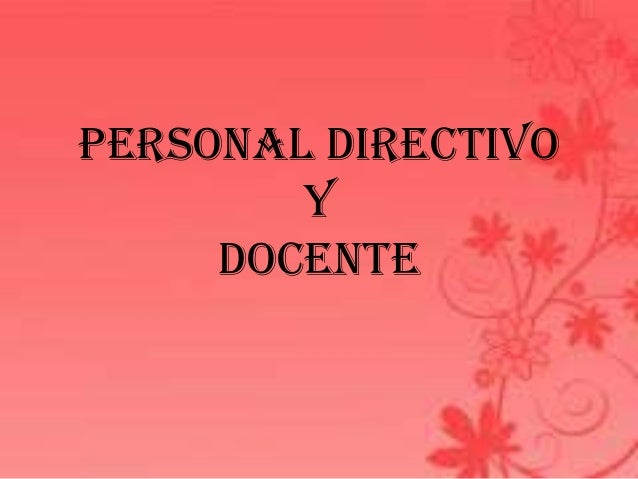 Personal directivo y docente