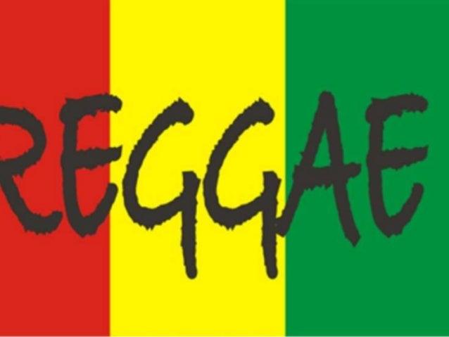 regge • El reggae es un género musical que se desarrolló por primera vez en Jamaica hacia mediados de los años 1960. Aunqu...