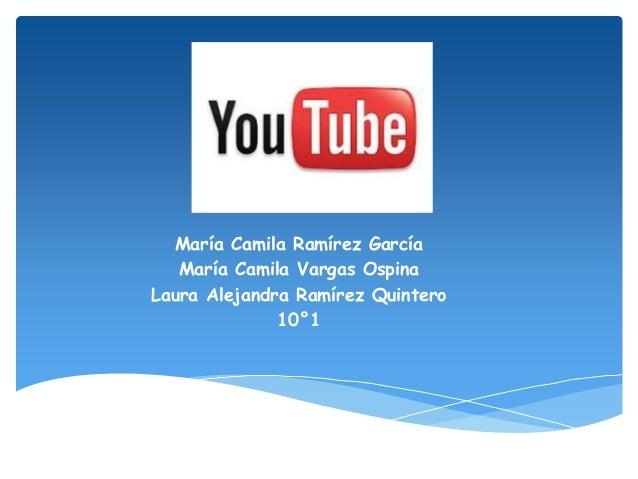 María Camila Ramírez García María Camila Vargas Ospina Laura Alejandra Ramírez Quintero 10°1