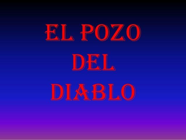 EL POZO DEL DIABLO