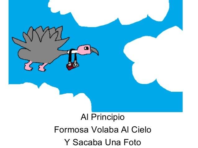 Al Principio Formosa Volaba Al Cielo Y Sacaba Una Foto