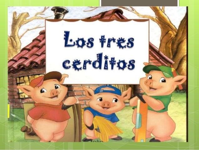 """Cuento """"Los tres cerditos"""""""