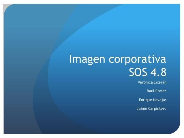 Imagen corporativa SOS 4.8 Verónica Licerán Raúl Cortés Enrique Navajas Jaime Carpintero