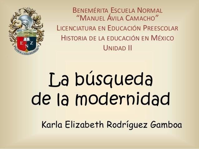 """BENEMÉRITA ESCUELA NORMAL """"MANUEL ÁVILA CAMACHO"""" LICENCIATURA EN EDUCACIÓN PREESCOLAR HISTORIA DE LA EDUCACIÓN EN MÉXICO U..."""