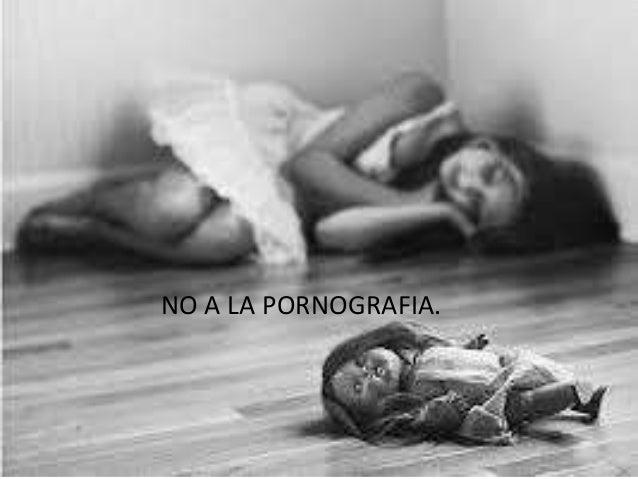 NO A LA PORNOGRAFIA.