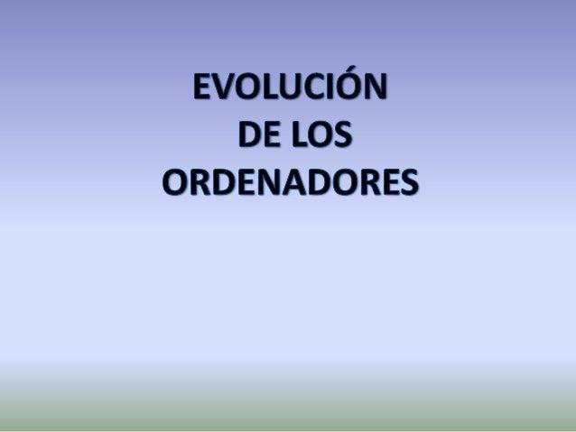 DISPOSITIVO ELECTRÓNICO  ALMACENAR DATOS  ORDENADOR  EJECUTAR  INSTRUCCIONES  RECIBIR INSTRUCCIONES